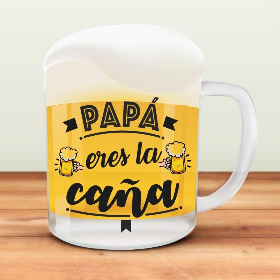 JARRA PAPÁ ERES LA CAÑA